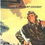 Антуан де Сент-Экзюпери. Военный лётчик